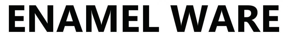 ENAMELWARE